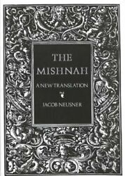 The Mishnah A New Translation By Jacob Neusner 9780300050226   Brand New