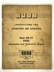 Buda Model 6dt-317 Diesel Engine Instructions For Operating And Servicing 1420-a