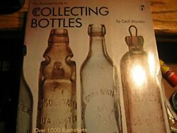 Illustrated Guide To Collectible Bottles Munsey