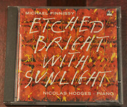 Michael Finnissy - Etched Bright With Sunlight, Piano Works, Nicolas Hodges Cd
