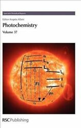 Specialist Periodical Reports Photochemistry Volume 37 By Iain Dunkin...