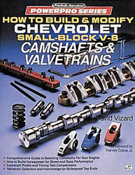 How To Build And Modify Chevrolet Small-block V-8 Camshafts And Valvetrains Book-new