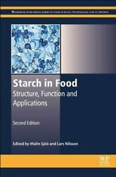 Starch In Food Structure Function And Applications 9780081008683   Brand New