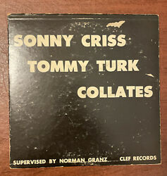 📣 Sonny Criss Tommy Turk Collates Ultra Rare 10andrsquo Ex Clef Records Granz Mgc 122