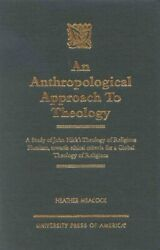 An Anthropological Approach To Theology A Study Of John Hick's ... 9780761816904