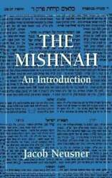 The Mishnah An Introduction By Jacob Neusner 9780876688762   Brand New