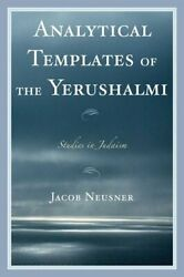 Analytical Templates Of The Yerushalmi By Jacob Neusner 9780761840893