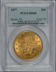 1877 Gold Pcgs Ms60 20 Liberty Head Double Eagle Coin