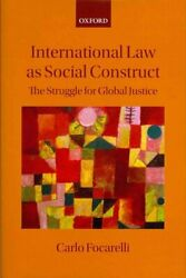 International Law As Social Construct The Struggle For Global J... 9780199584833