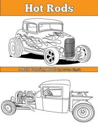 Hot Rods Adult Coloring Book20 Meticulously Hand-drawn Illusbrand New