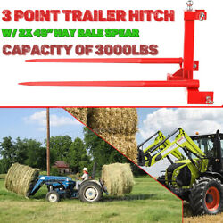 """Category 1 Tractors 3 Point Trailer Hitch + 2pcs 49"""" Bale Spear Quick Attach Hay"""