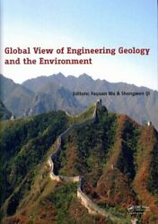 Global View Of Engineering Geology And The Environment 9781138000780 | Brand New