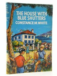 The House With Blue Shutters - White, Constance M. Illus. By Hunt, James