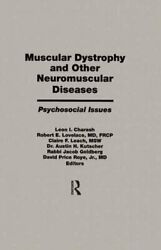 Muscular Dystrophy And Other Neuromuscular Diseases Psychosocia... 9781560240778