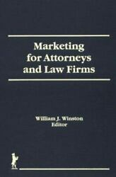 Marketing For Attorneys And Law Firms By William Winston 9781560243243