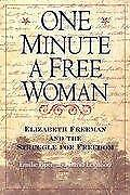 One Minute A Free Woman By Emilie Piper David Levinson