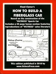 How To Build A Fiberglass Car Book Step-by-stepfor The Home-based Buildernew