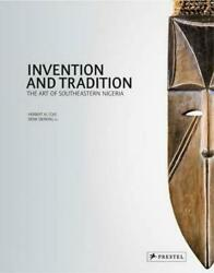 Invention And Tradition The Art Of Southeastern Nigeria 3791346008 Herbert M.