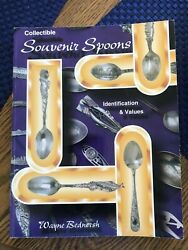 Collectible Souvenir Spoons Id And Value Guide By Wayne Bednersh