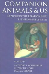 Companion Animals And Us Exploring The Relationships Between People And...