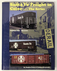 Santa Fe Freight In Color Volume 1 Boxcars By Priest And Chenoweth Hardcover Book
