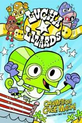 Lucha Lizards Ser.: Chameleon Cage Match by Donald B. Lemke 2013 Library...