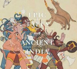 Epic Tales From Ancient India Paintings From The San Diego Muse... 9780300223729