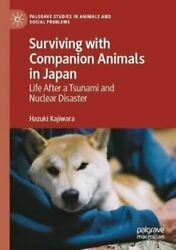 Surviving With Companion Animals In Japan Life After A Tsunami ... 9783030493301