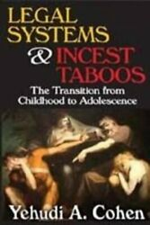 Legal Systems And Incest Taboos The Transition From Childhood T... 9780202363677