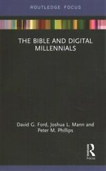 The Bible And Digital Millennials By David G. Ford 9780367788087 | Brand New