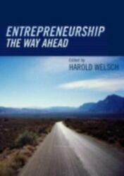 Entrepreneurship The Way Ahead By Harold P. Welsch 9780415323932 | Brand New