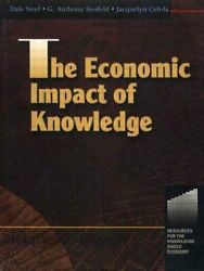 The Economic Impact Of Knowledge By Jacquelyn Cefola, Dale Neef And Tony...