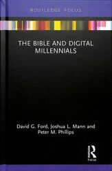 The Bible And Digital Millennials By David G. Ford 9781138350687 | Brand New