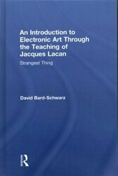 An Introduction To Electronic Art Through The Teaching Of Jacqu... 9780415500586
