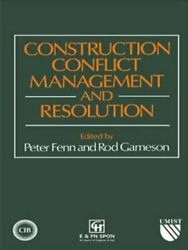Construction Conflict Management And Resolution By P. Fenn 9780419181408