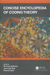 Concise Encyclopedia Of Coding Theory By W. Cary Huffman 9781138551992