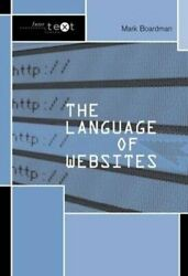 The Language Of Websites By Mark Boardman 9780415328531 | Brand New