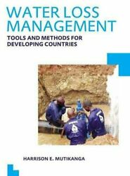 Water Loss Management Tools And Methods For Developing Countries ...