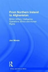 From Northern Ireland To Afghanistan British Military Intellige... 9781409428978