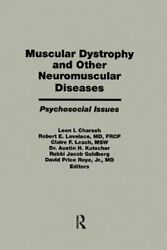 Muscular Dystrophy And Other Neuromuscular Diseases Psychosocia... 9781138976573