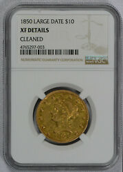 1850 Gold Usa 10 Liberty Head No Motto Large Date Eagle Coin Ngc Xf Details