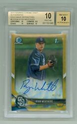 Ryan Weathers 2018 Bowman Chrome Gold Refractor Auto And039d 41/50 Bgs 10 Pristine
