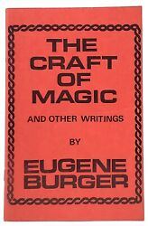 Eugene Burger / The Craft Of Magic And Other Writings Signed 1984