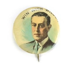 1912 Woodrow Win With Wilson Presidential Political Campaign Pinback Button