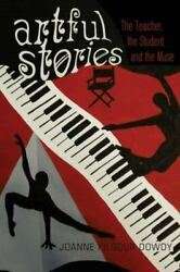 Black Studies And Critical Thinking Ser. Artful Stories The Teacher The...