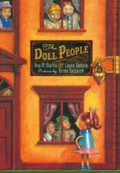 The Doll People Ser. The Doll People By Laura Godwin And Ann M. Martin...
