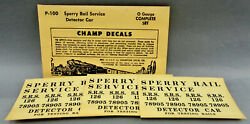 Champ O Scale P-100 Sperry Rail Service Detector Car Decal