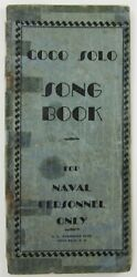Wwii Us Navy Submarine Base Coco Solo Panama Canal Zone Song Book C. 1940s