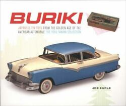 Buriki Japanese Tin Toys From The Golden Age Of The American Automobile...