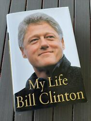 Signed Hardcover Book Bill Clinton - My Life - 1st Edition - Autographed/signed